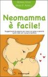 Neomamma è Facile!  - Libro