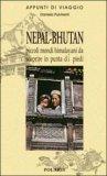 NEPAL - BHUTAN: piccoli mondi himalayani da scoprire in punta di piedi