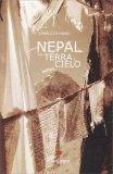 Nepal Fra Terra e Cielo - Libro