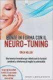 Mente in Forma con il Neuro-Tuning  - Libro