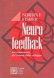 Neuro Feedback nel Trattamento dei Traumi dello Sviluppo - Libro