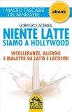 Ebook - Niente Latte siamo a Hollywood