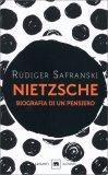 Nietzsche - Biografia di un Pensiero - Libro