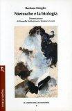Nietzsche e la Biologia  - Libro