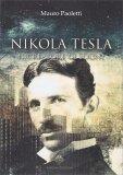 Nikola Tesla - Il Creatore di Sogni - Libro