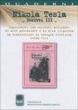 Nikola Tesla - Scritti III  - Libro