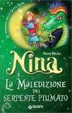 Nina e la Maledizione del Serpente Piumato - Libro