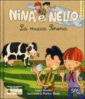 Nina e Nello - La Mucca Serena