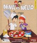 Nina e Nello - La Pizza  - Libro