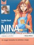 Nina - La Bambina della Sesta Luna — Audiolibro CD Mp3