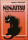 Ninjutsu - Segreti e Tecniche dei Ninja — Libro