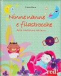 Ninne Nanne e Filastrocche della Tradizione Italiana - Libro + CD