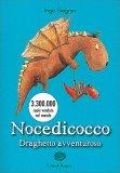 Nocedicocco - Draghetto Avventuroso - Libro