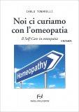 Noi ci Curiamo con l'Omeopatia - Libro