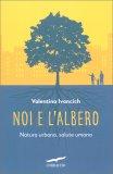 Noi e l'Albero - Libro