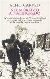 Noi Moriamo a Stalingrado - Libro