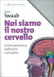 Noi Siamo il Nostro Cervello — Libro