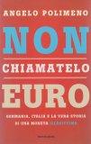 Non Chiamatelo Euro - Libro