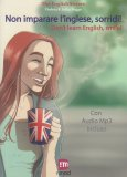 Don't Learn English, Smile! - Non Imparare l'Inglese, Sorridi!  - Libro