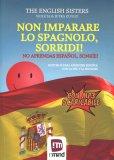 Non Imparare lo Spagnolo, Sorridi! - Libro