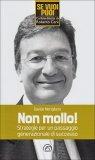 Non Mollo!  - Libro