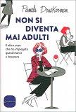 Non si Diventa mai Adulti — Libro