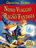 Nono Viaggio nel Regno della Fantasia  - Libro