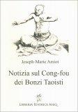 Notizia sul Cong-Fou dei Bonzi Taoisti - Libro