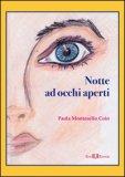 Notte ad Occhi Aperti  - Libro