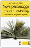 Nove Personaggi in Cerca di Leadership