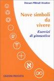Nove Simboli da Vivere - Libro + DVD