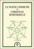 Nozze Chimiche di Christian Rosenkreuz