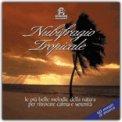 Nubifragio Tropicale  - CD