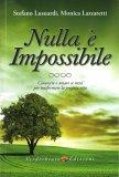 Nulla è Impossibile - Libro