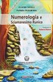 Numerologia e Sciamanesimo Runico - Libro