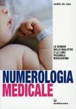 Numerologia Medicale  - Libro