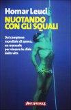 Nuotando con gli Squali  - Libro
