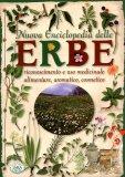 Nuova Enciclopedia delle Erbe   - Libro