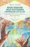 Nuove Frontiere della Psicoterapia - Conversazioni con Leo Zeff - Libro