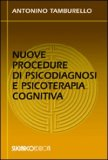 Nuove Procedure di Psicodiagnosi e Psicoterapia cognitiva — Libro