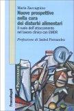 Nuove Prospettive nella Cura dei Disturbi Alimentari - Libro