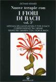 Nuove Terapie con i Fiori di Bach - Vol. 3 - LIbro