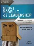 Nuovi Modelli di Leadership  - Libro