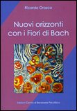 Nuovi Orizzonti con i Fiori di Bach