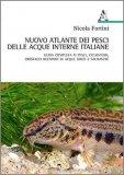 Nuovo Atlante dei Pesci delle Acque Interne Italiane — Libro