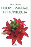 Nuovo Manuale di Floriterapia  — Libro