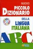 Nuovo Piccolo Dizionario della Lingua Italiana - Libro +  CD Versione Digitale Sfolgiabile