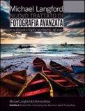 Nuovo Trattato di Fotografia Avanzato  — Libro