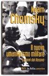 IL NUOVO UMANITARISMO MILITARE Lezioni dal Kosovo di Noam Chomsky