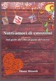 Nutri-amoci di Emozioni - Libro